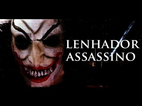"""O Lenhador Assassino"" (Remake)! Brutal!"