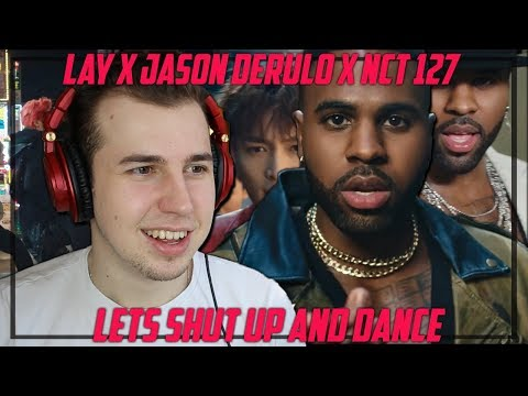 Music Critic Reacts to LAY x JASON DERULO x NCT 127 - LETS SHUT UP AND DANCE