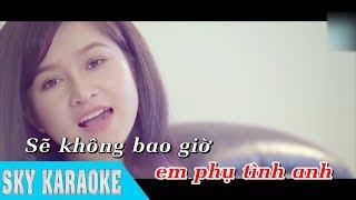 Karaoke Đừng Trách Em Tội Nghiệp - Cẩm Loan ( SKY KARAOKE )
