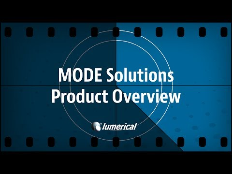 Lumerical MODE Solutions Overview