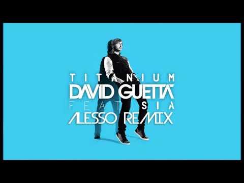 Baixar David Guetta - Sia-Titanium (Alesso Remix) 2014