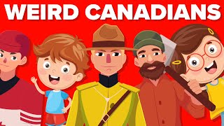 Things In Canada Americans Find Weird!