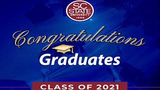 2021 South Carolina State University Commencement Ceremony
