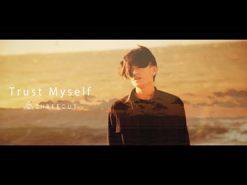 THREEOUT - Trust Myself (OFFICIAL VIDEO)
