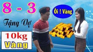 Tặng Vợ 10kg Vàng Ngày 8 3 - Phim Hài A Hy Cười Vỡ Bụng 2019 - A HY TV