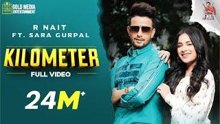 Kilometer – R Nait Video HD