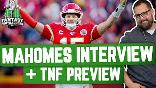 Fantasy Football 2020 - Mahomes Interview + Can't Play Mike, Buy or Sell - Ep. #942