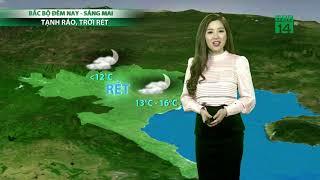 Thời tiết 6h 15/12/2018: Miền Bắc khô ráo | VTC14