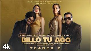 Video Billo Tu Agg - Yo Yo Honey Singh