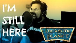 I'm Still Here (Treasure Planet) - Caleb Hyles