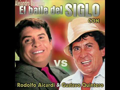 Rodolfo Aicardi Vs. Gustavo Quintero - El baile del SIGLO