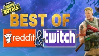Reddit & Twitch BEST OF THE WEEK | Fortnite Battle Royale Funny Moments