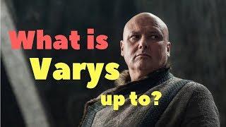 Will Varys betray Daenerys?