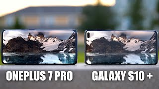 OnePlus 7 Pro vs Galaxy S10 Plus: Which One Should You Buy?