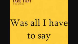 Take That - Eight Letters | Progress Album | Lyrics