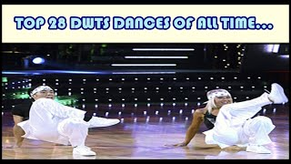 TOP 28 DWTS DANCES OF ALL TIME... - 2005-2019 (SEASONS 1-28) | Dancing With the Stars