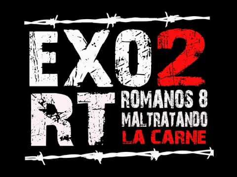 Exo2 & Rt - Dios Vive En Mi (Freestyle)
