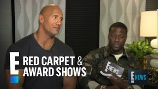 Kevin Hart & Dwayne Johnson Interview Each Other! | E! Red Carpet & Award Shows