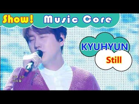 [Comeback Stage] KYUHYUN - Still, 규현 - 여전히 아늑해 Show Music core 20161112