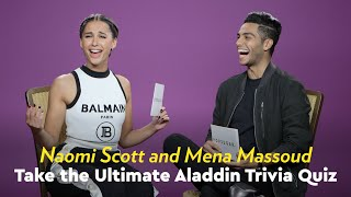 Naomi Scott and Mena Massoud Take the Ultimate Aladdin Trivia Quiz