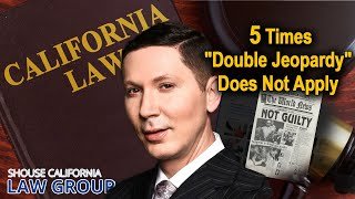 "5 scenarios where ""double jeopardy"" does not apply"