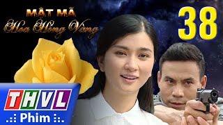 THVL | Mật mã hoa hồng vàng - Tập 38