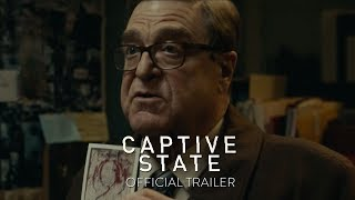 CAPTIVE STATE - Official Trailer HD