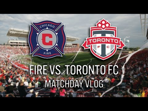CHICAGO FIRE VS TORONTO FC - 2018 MLS MATCHDAY VLOG #cf97