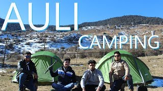 Auli  |  Camping  |  Part 1