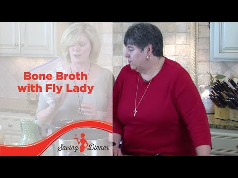 Bone Broth with Saving Dinner's Leanne Ely and FlyLady Marla Cilley