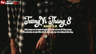 Tường Vi Tháng 8 - Rain J.K [ Official Lyric Video ]
