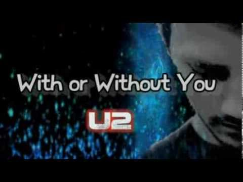 U2 With Or Without You Video - #traffic-club