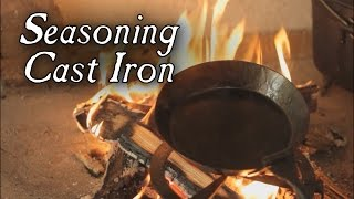 How to Season Cast Iron Cookware - 18th Century Cooking Series S2E5