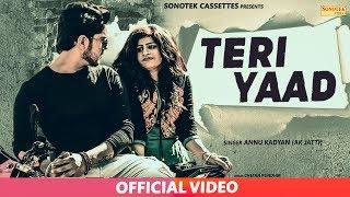 Teri Yaad – A K Jatti – Anney B