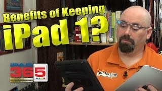 Benefits of Keeping Your iPad 1?