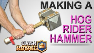 Make a REAL Hog Rider Hammer - Tutorial - DIY - Clash Royale Project