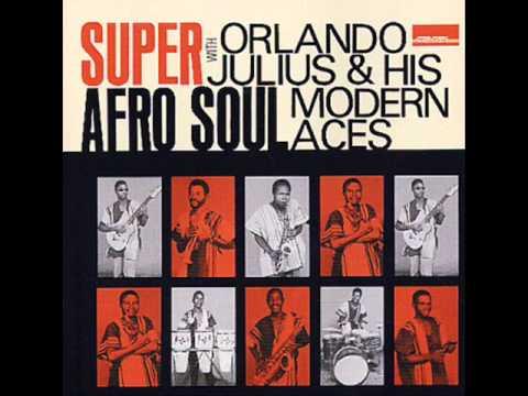 ORLANDO JULIUS & HIS MODERN ACES  Super Afro Soul [Full Album] online metal music video by ORLANDO JULIUS EKEMODE