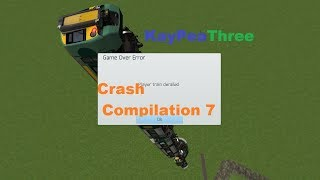 Train Simulator 2017 - Crash Compilation 7 - This Train Terminates Here!