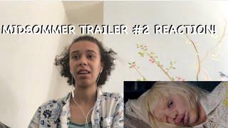 MIDSOMMER TRAILER #2 REACTION!!💐