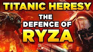 40K - THE TITANIC DEFENCE OF RYZA | Warhammer 40,000 Lore/History