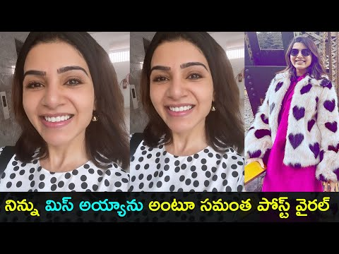 Actress Samantha's latest post after devotional trip goes viral on social media