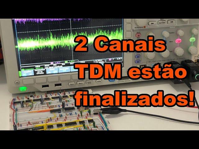 FINALIZAMOS 2 CANAIS TDM! | Conheça Eletrônica! #196