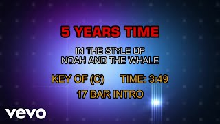 Noah And The Whale - 5 Years Time (Five Years Time) (Karaoke)