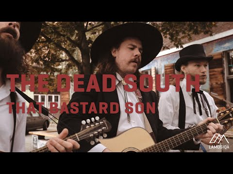 The Dead South - That Bastard Son | Live & Unplugged
