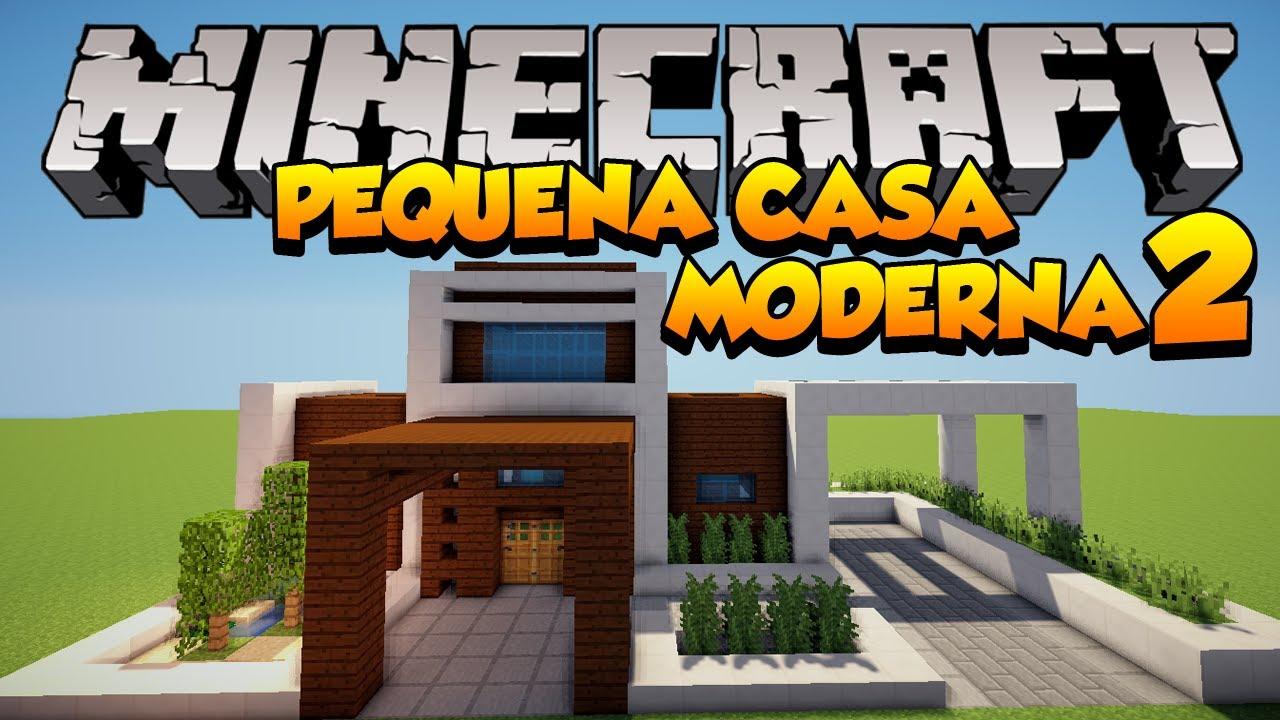 Minecraft construindo uma pequena casa moderna 2 youtube for Casa moderna under 35
