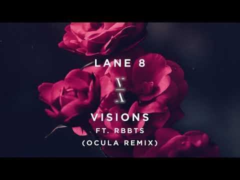 Lane 8 ft. RBBTS - Visions (Ocula Remix)