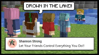 Minecraft, But My Friends CONTROL Everything I Do..   Minecraft Top Comment #12