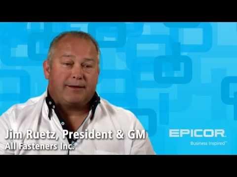 Epicor Inspires Jim Ruetz of All Fasteners Inc.
