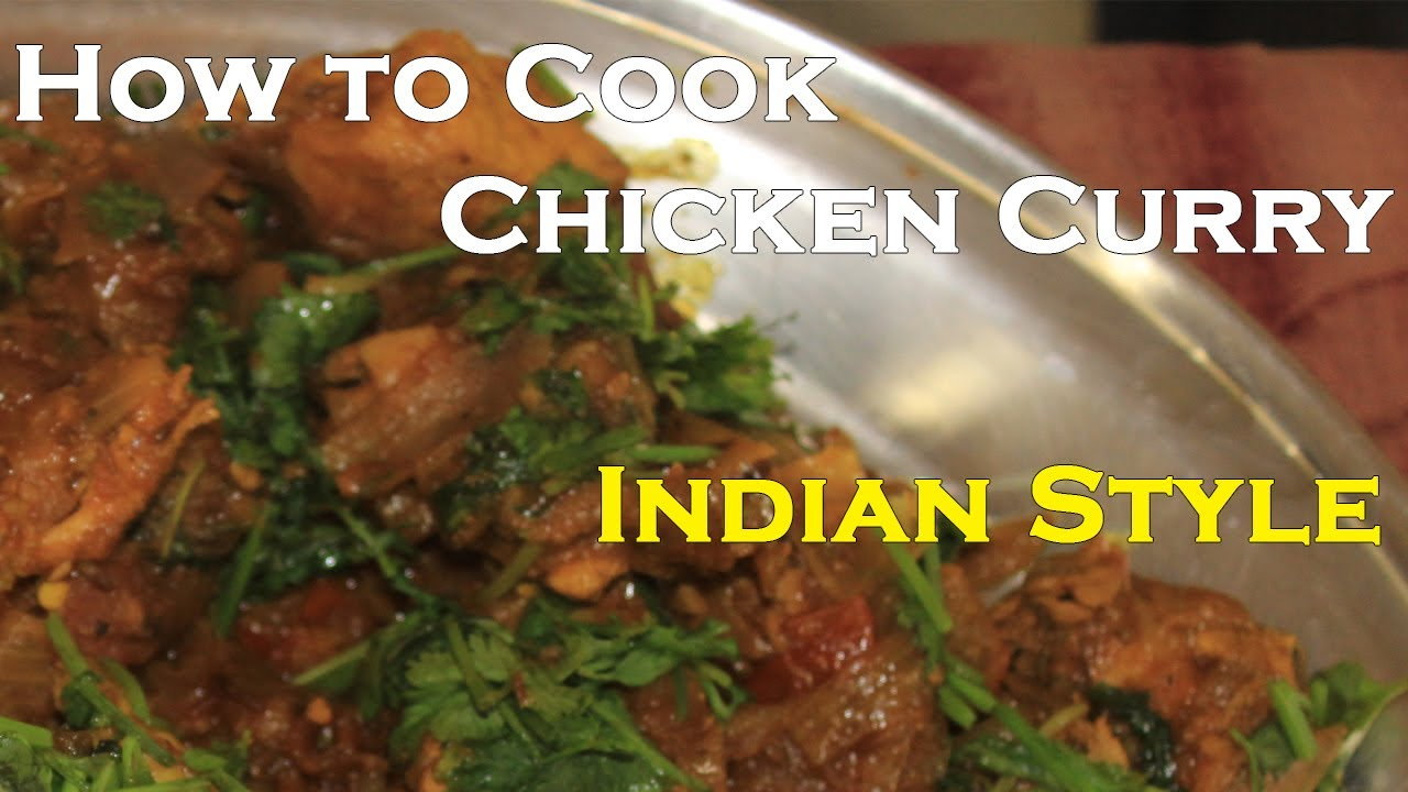 How To Cook Chicken Curry In Indian Style Chicken Recipes Cooking With Anil Youtube