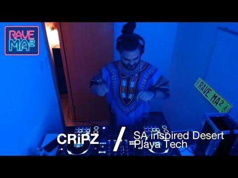 CRiPZ at MAMA Radio (SA inspired Desert & Playa Tech)